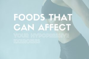 hypopressive exercises, foods that can affect your hypopressive exercise, www.coresetfitness.com