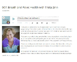 Breath and Pelvic Health with Trista Zinn, Connected Yoga Teacher, www.coresetfitness.com